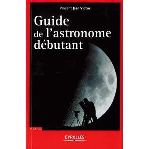Livre Eyrolles Guide de l'astronome débutant