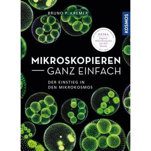 Kosmos Verlag Mikroskopieren ganz einfach