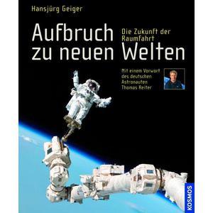 Kosmos Verlag Buch Aufbruch zu neuen Welten
