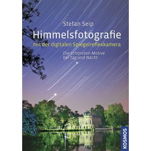 Kosmos Verlag Himmelsfotografie mit der digitalen Spiegelreflexkamera book