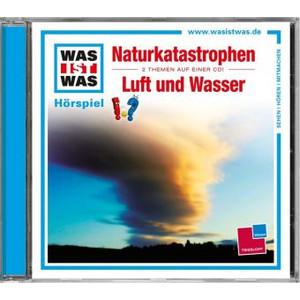 Tessloff-Verlag WAS IST WAS Hörspiel Naturkatastrophen / Luft und Wasser