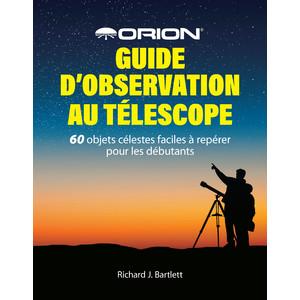 Livre Orion Guide d'observation au télescope