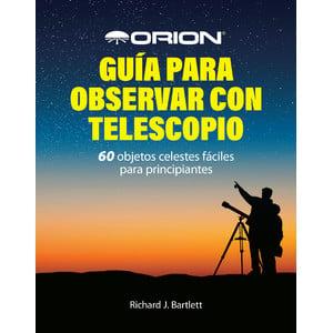 Orion Libro Guía para observar con telescopio