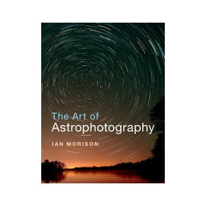 Livre Cambridge University Press The Art of Astrophotography