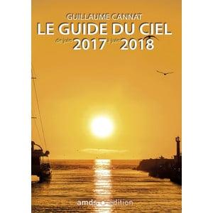 Amds édition  Jahrbuch Le Guide du Ciel 2017-2018