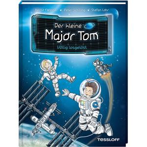Tessloff-Verlag Der kleine Major Tom. Band 1: Völlig losgelöst