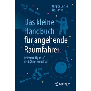 Springer Das kleine Handbuch für angehende Raumfahrer