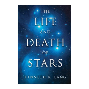 Cambridge University Press Book The Life and Death of Stars