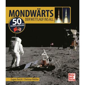 Motorbuch-Verlag Buch Mondwärts - Der Wettlauf ins All