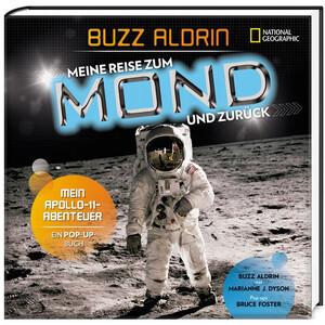 National Geographic Meine Reise zum Mond und zurück