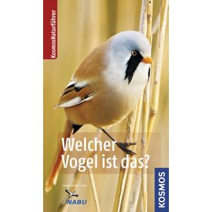 Kosmos Verlag Naturführer: Welcher Vogel ist das?
