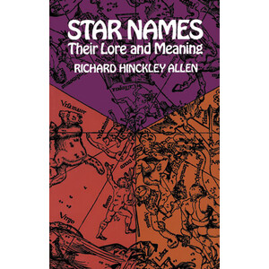 Dover Libro Star Names: Their Lore and Meaning
