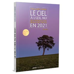 Almanach Amds édition  Le Ciel à l'oeil nu en 2021