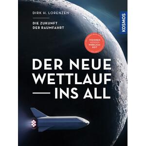 Kosmos Verlag Buch Der neue Wettlauf ins All