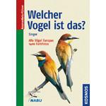Kosmos Verlag Welcher Vogel ist das? Vögel Europas. Ein Bestimmungsbuch