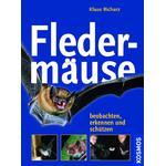 Kosmos Verlag Libro: Fledermäuse. Beobachten, erkennen und schützen (Murciélagos. Observar, clasificar y proteger)