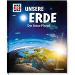 Tessloff-Verlag WAS IST WAS Band 001: Unsere Erde