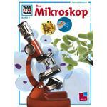 Tessloff-Verlag WAS IST WAS Band 008: Das Mikroskop