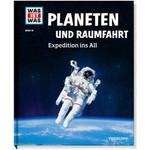 Tessloff-Verlag WAS IST WAS Band 016: Planeten und Raumfahrt