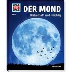 Tessloff-Verlag WAS IST WAS Band 021: Der Mond