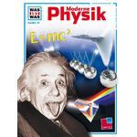 Tessloff-Verlag WAS IST WAS Band 079: Moderne Physik