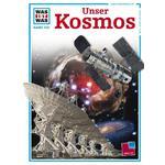 Tessloff-Verlag WAS IST WAS Band 102: Unser Kosmos