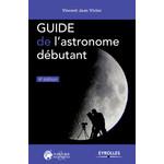 Eyrolles Guide de l'astronome débutant