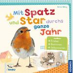 Kosmos Verlag Mit Spatz und Star durchs ganze Jahr (Z wróblem i szpakiem przez cały rok)