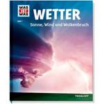 Tessloff-Verlag WAS IST WAS Band 007: Wetter