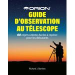 Orion Guide d'observation au télescope
