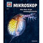 Tessloff-Verlag WAS IST WAS Band 008: Mikroskop