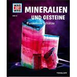 Tessloff-Verlag WAS IST WAS Band 45: Mineralien und Gesteine