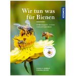 Kosmos Verlag Wir tun was für Bienen