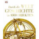 Dorling Kindersley Buch Durch die Weltgeschichte in 1000 Objekten
