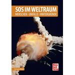 Motorbuch-Verlag Buch SOS im Weltraum