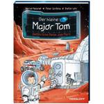 Tessloff-Verlag Der kleine Major Tom. Band 5: Gefährliche Reise zum Mars