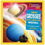 National Geographic Mein großes Buch über das Weltall