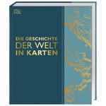 Dorling Kindersley Buch Die Geschichte der Welt in Karten