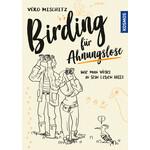 Kosmos Verlag Birding für Ahnungslose