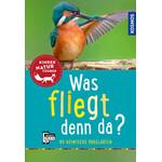 Kosmos Verlag Was fliegt denn da?