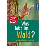 Kosmos Verlag Was lebt im Wald?