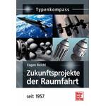 Motorbuch-Verlag Buch Zukunftsprojekte der Raumfahrt - seit 1957