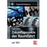 Motorbuch-Verlag Książka Zukunftsprojekte der Raumfahrt - seit 1957