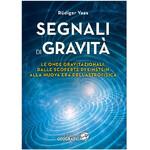 Libreria Geografica Libro Segnali di Gravità