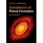 Livre Cambridge University Press Astrophysics of Planet Formation