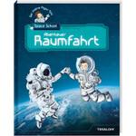 Tessloff-Verlag Alles über Raumfahrt!