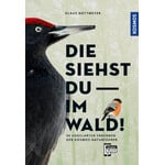 Kosmos Verlag Boek Die siehst du im Wald!