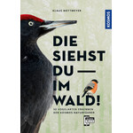 Kosmos Verlag Book Die siehst du im Wald!