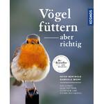 Kosmos Verlag Buch Vögel füttern, aber richtig