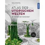 Kosmos Verlag Atlas der utopischen Welten